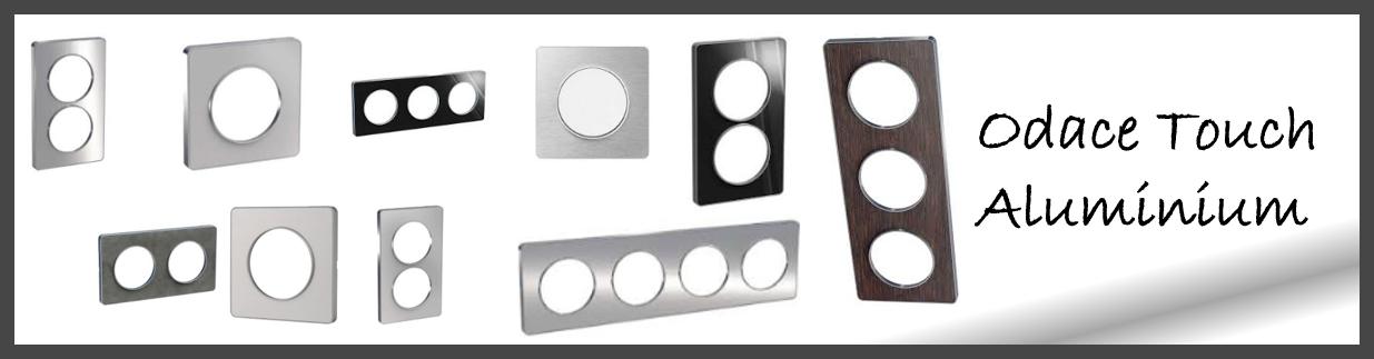 Odace Touch liseré aluminium, appareillage Odace Schneider